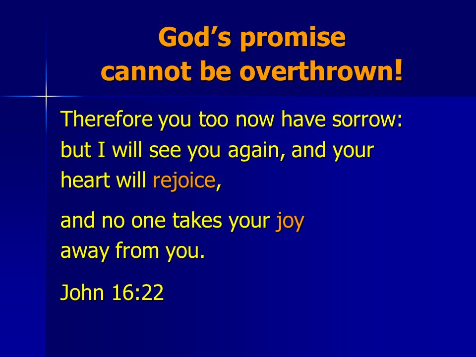 God's promise cannot be overthrown .