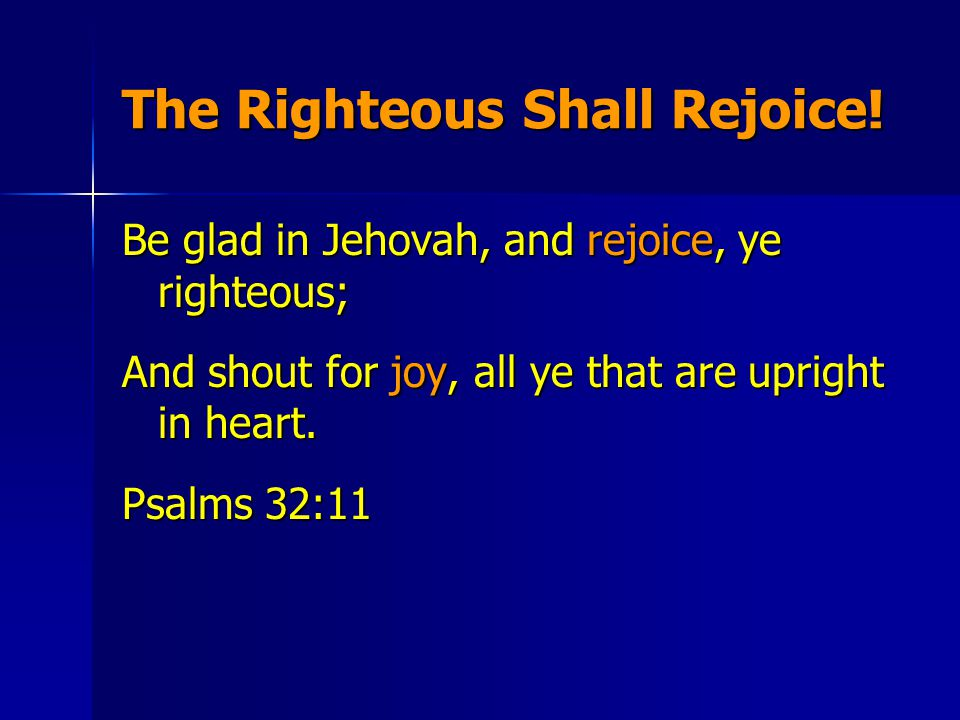We Are Saved.And my soul shall be joyful in Jehovah: It shall rejoice in His salvation.