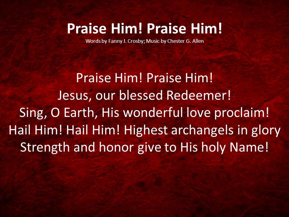 Rejoice, Rejoice.Let every tongue rejoice. One heart, one voice; O Church of Christ, rejoice.