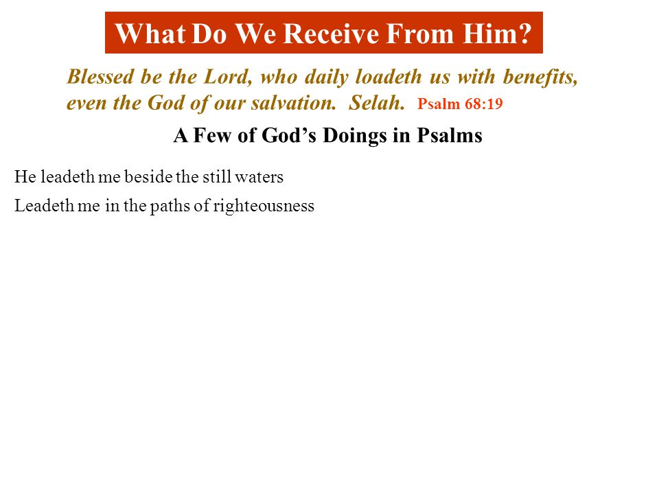 What Do We Receive From Him.
