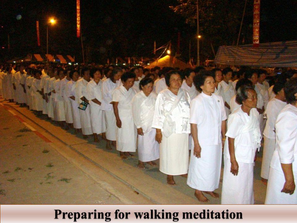 Preparing for walking meditation