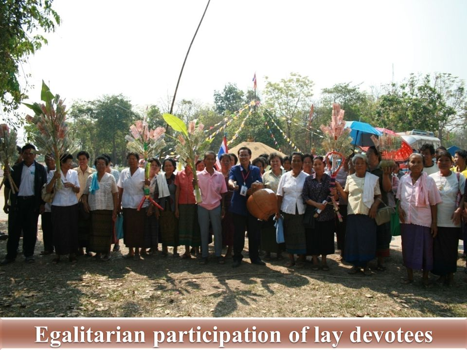 Egalitarian participation of lay devotees