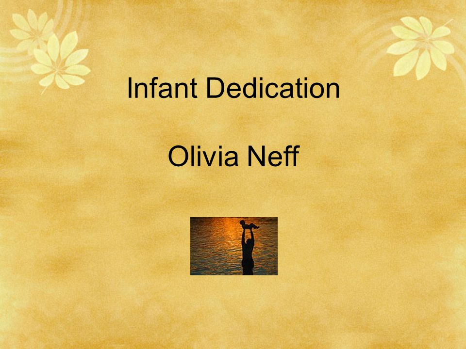 Infant Dedication Olivia Neff