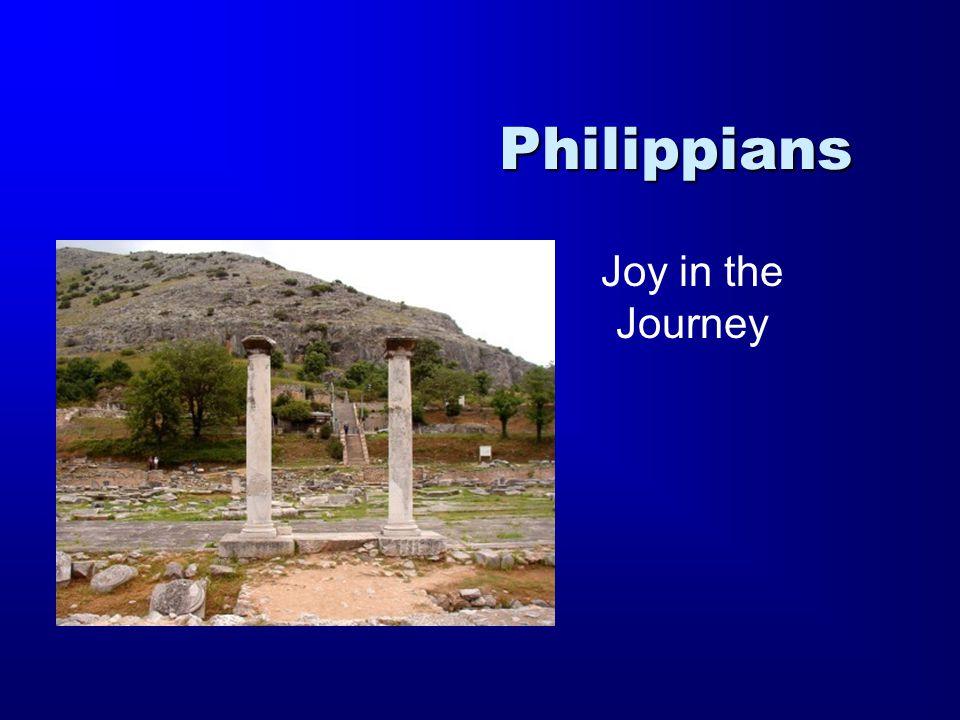 Philippians Joy in the Journey