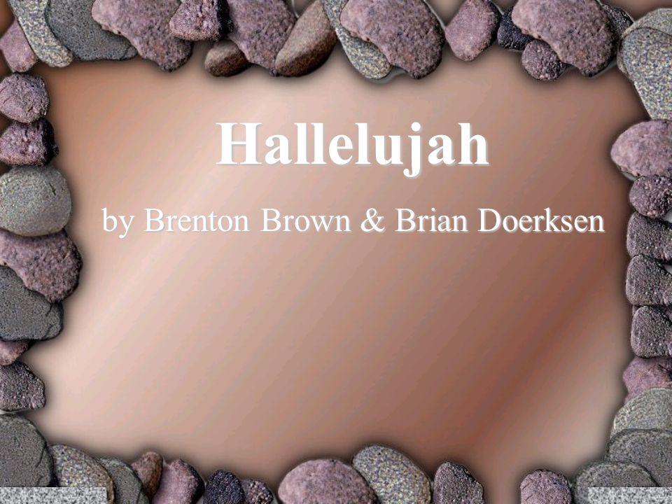 Hallelujah by Brenton Brown & Brian Doerksen