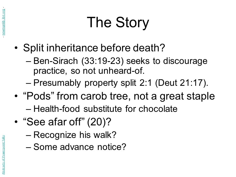 The Story Split inheritance before death.
