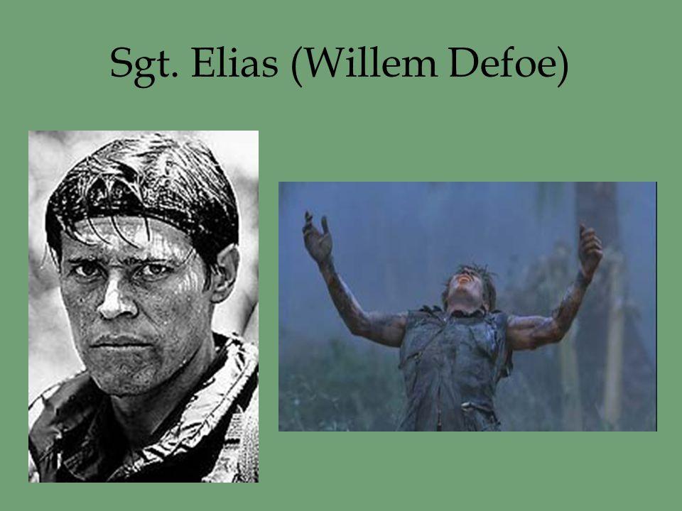 Sgt. Elias (Willem Defoe)