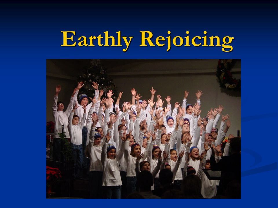 Earthly Rejoicing