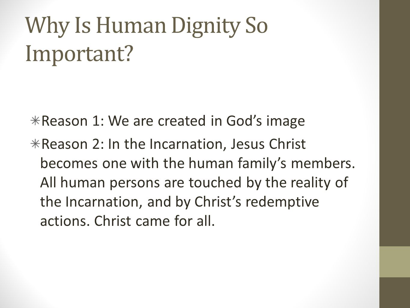 Why Is Human Dignity So Important.