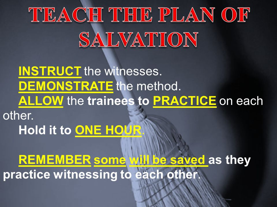 INSTRUCT the witnesses. DEMONSTRATE the method. ALLOW the trainees to PRACTICE on each other. Hold it to ONE HOUR. REMEMBER some will be saved as they