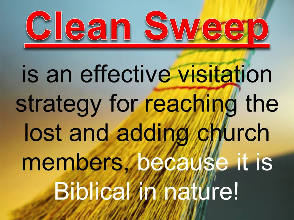 is an effective visitation strategy for reaching the lost and adding church members, because it is Biblical in nature!