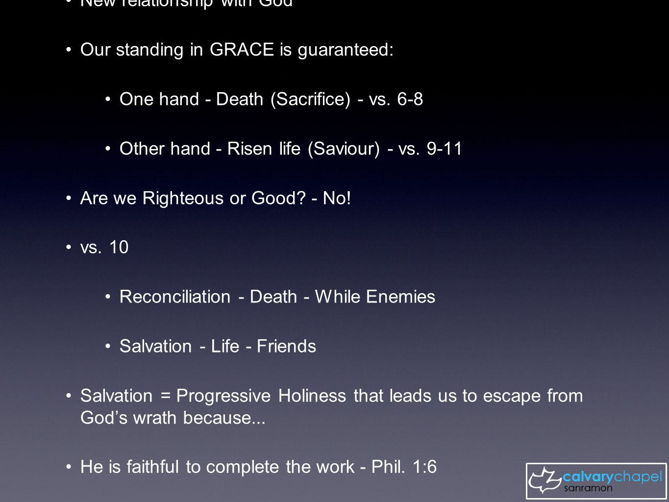 New relationship with God Our standing in GRACE is guaranteed: One hand - Death (Sacrifice) - vs.