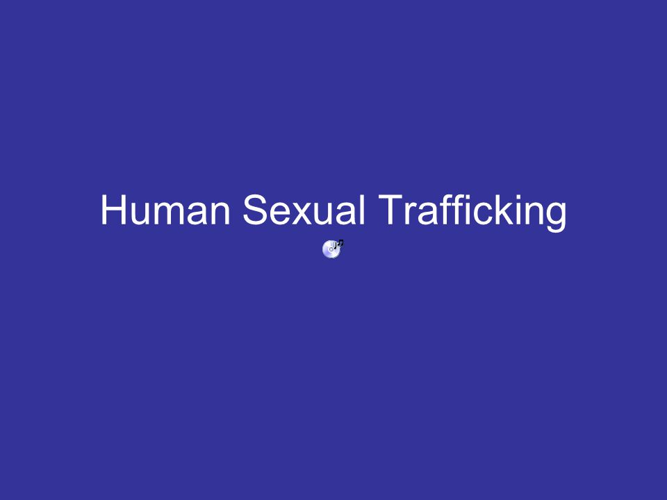 Human Sexual Trafficking