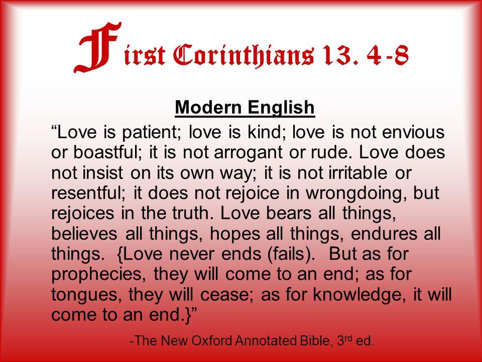 F irst Corinthians 13.4-8 Tyndale's English Love suffreth longe / & is corteous.