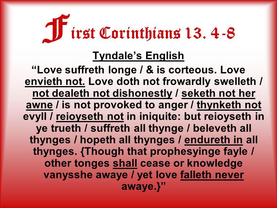 V ocabulary Love suffreth longe / & is corteous.Love envieth not.