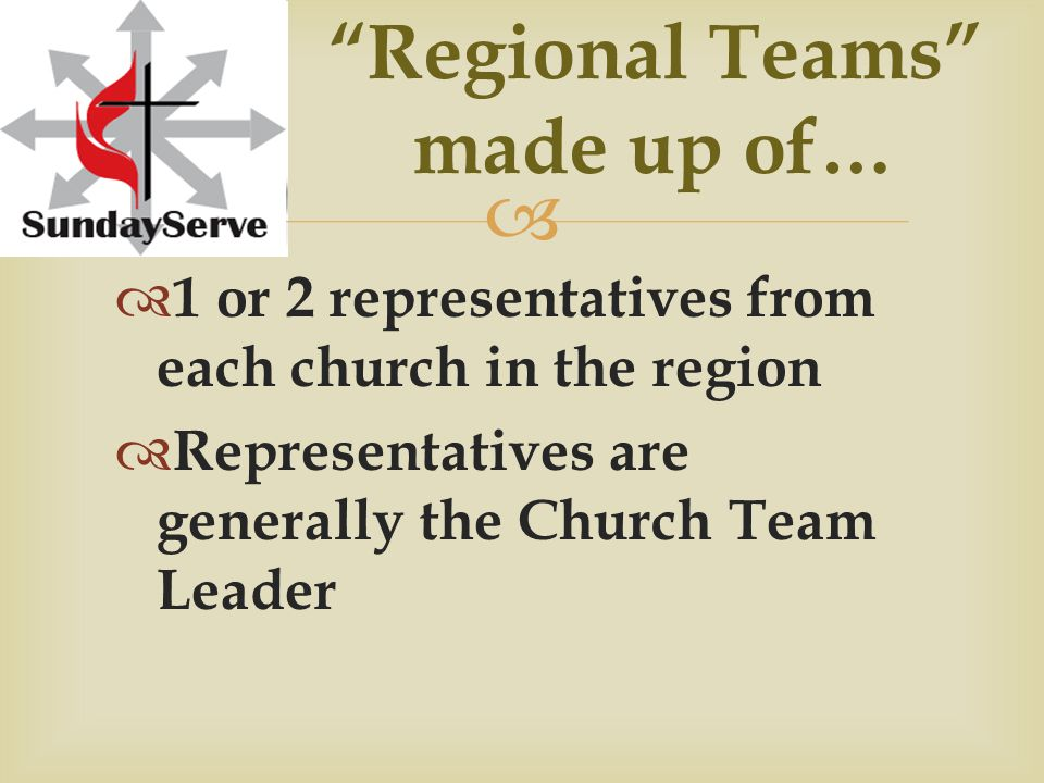 Regional Team Work… Church Leaders Return & Rejoice  Select a central location, church/park in the region for servers to meet back up after service and enjoy fellowship  Pick an easily accessible location with plenty of room and facilities  Doesn't need to be expensive or time- intensive to plan  Keep it Simple: Hotdogs or sloppy joes and chips work great, picnic style
