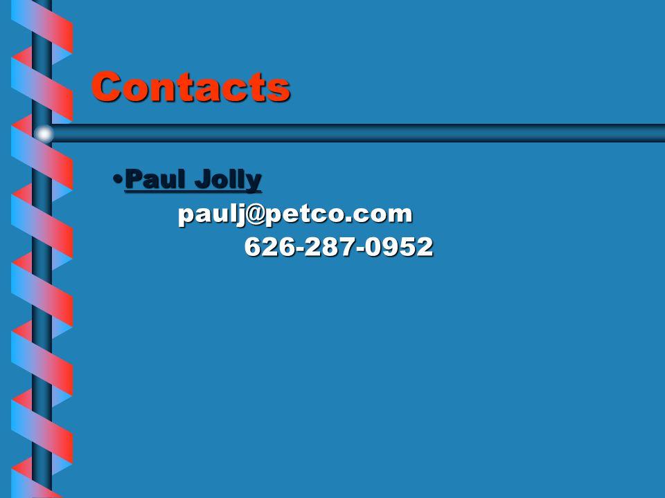 Contacts Paul JollyPaul Jollypaulj@petco.com626-287-0952