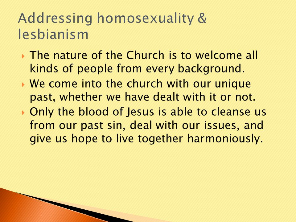  The nature of the Church is to welcome all kinds of people from every background.