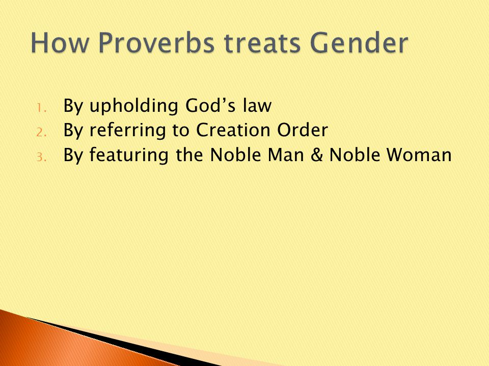 1. By upholding God's law 2. By referring to Creation Order 3.