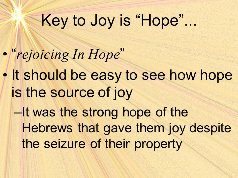 Key to Joy is Hope ...