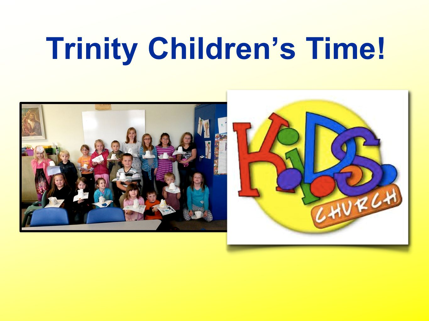 Trinity Children's Time!