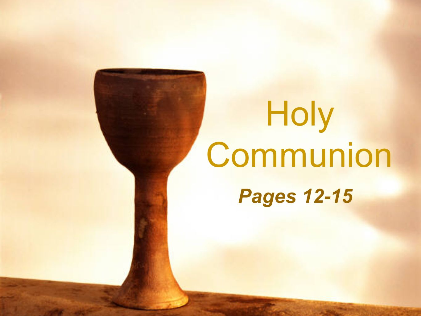 Holy Communion Pages 12-15