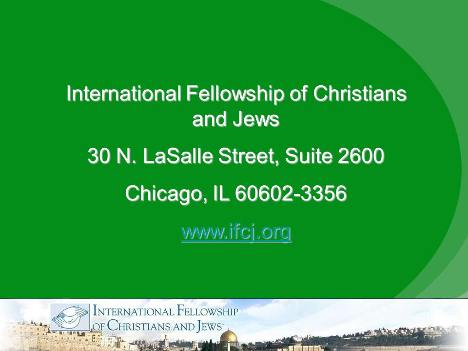 International Fellowship of Christians and Jews 30 N.