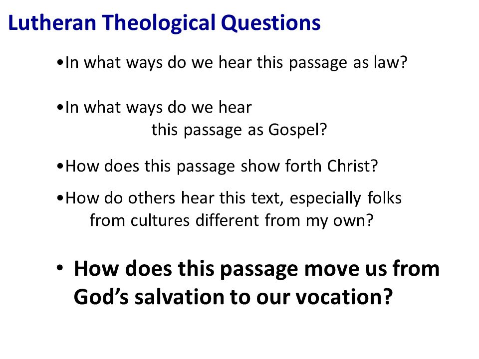 Lutheran Theological Questions In what ways do we hear this passage as law.