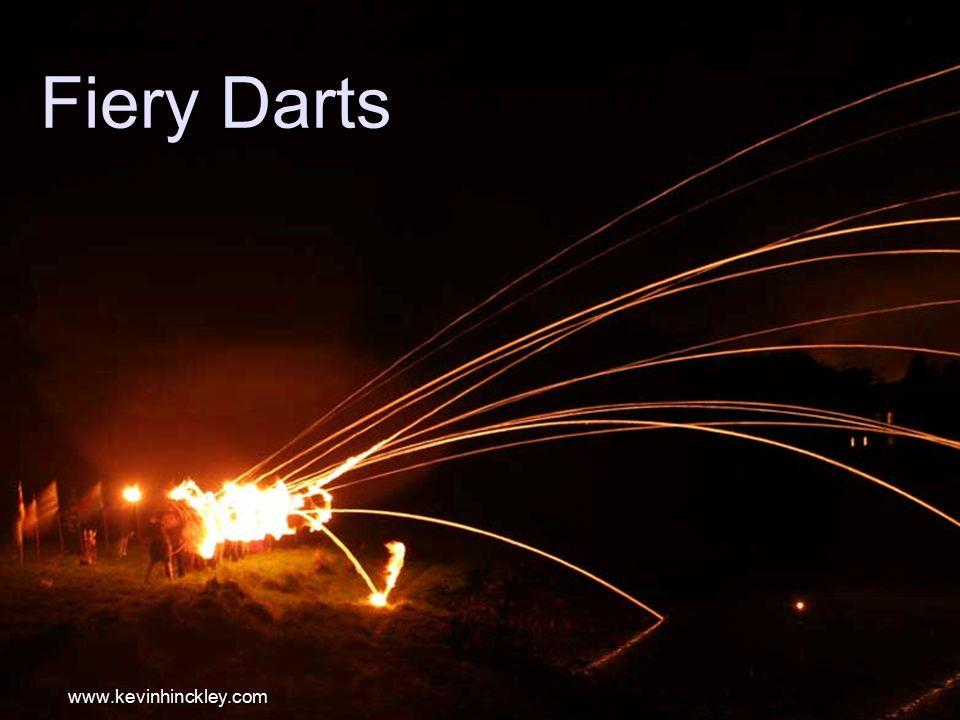 Fiery Darts www.kevinhinckley.com