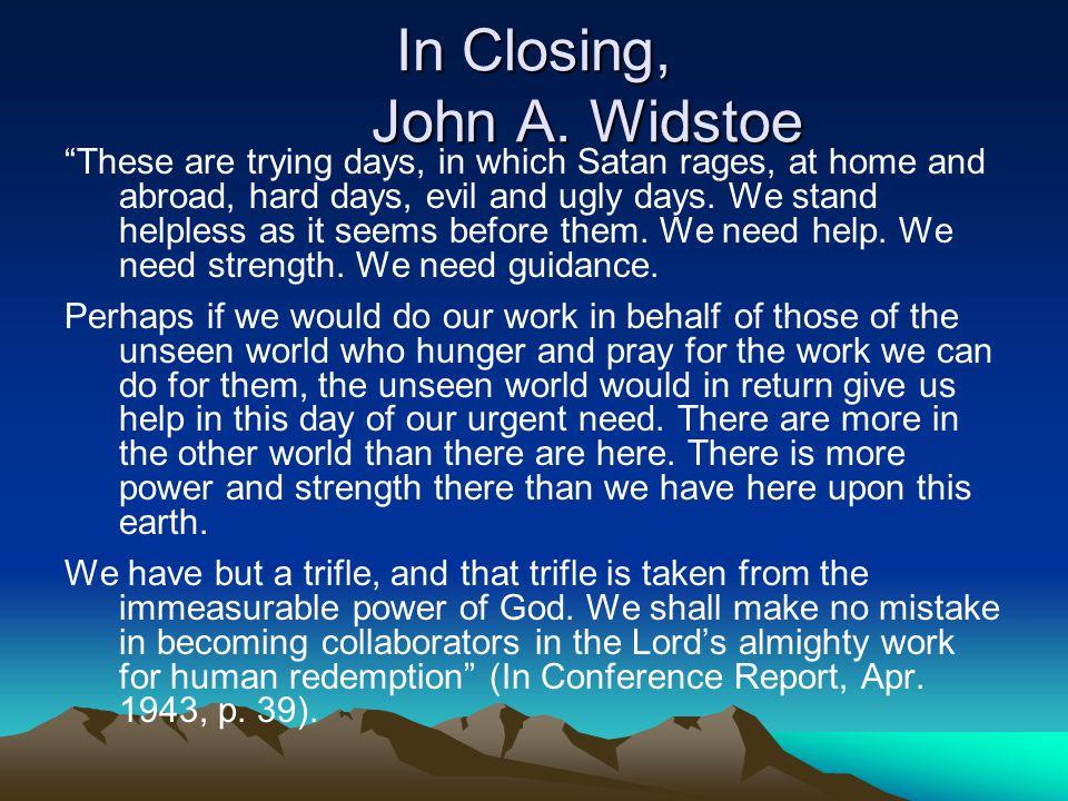 In Closing, John A.