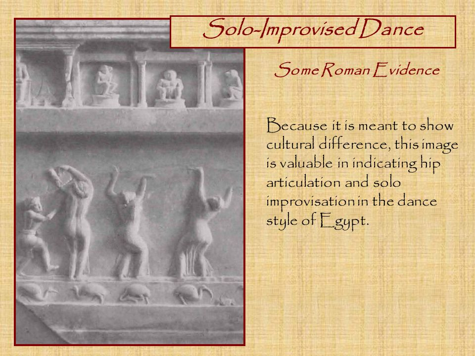 Because it is meant to show cultural difference, this image is valuable in indicating hip articulation and solo improvisation in the dance style of Egypt.