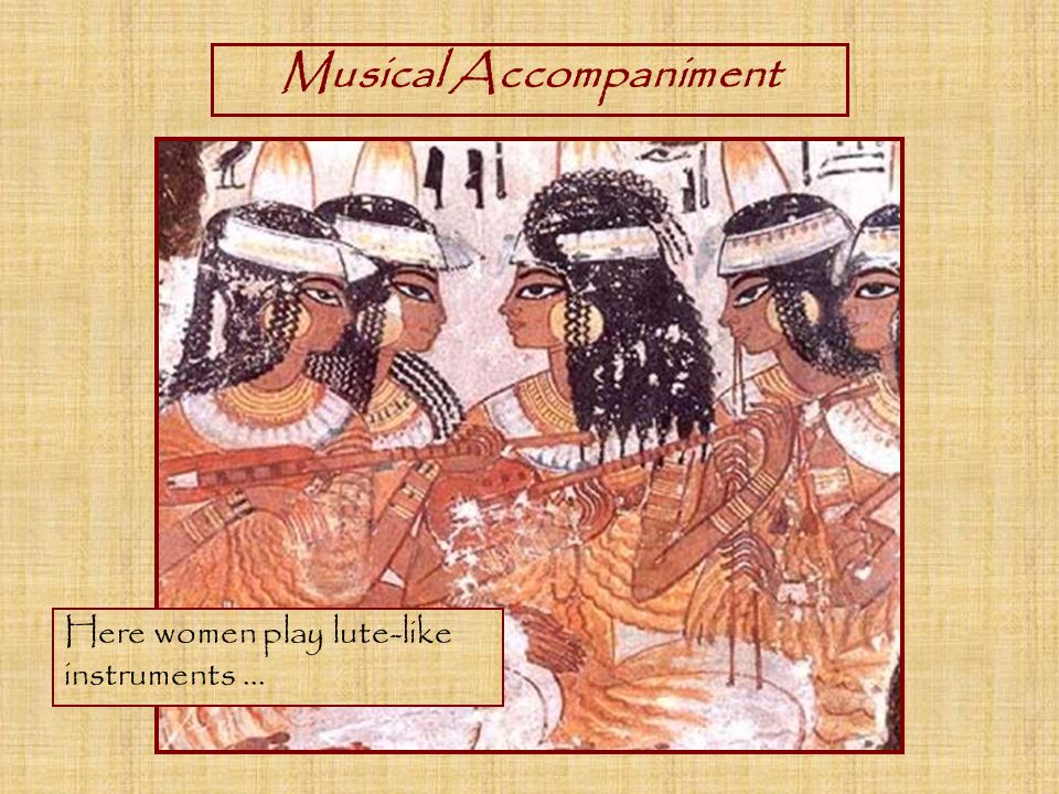 Here women play lute-like instruments...