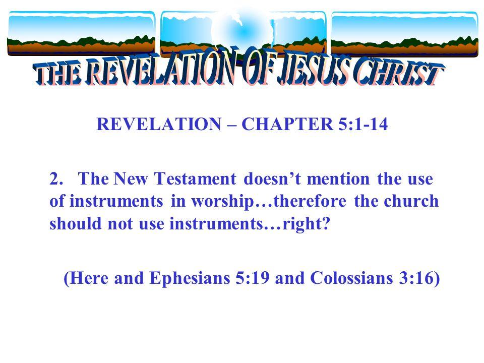 REVELATION – CHAPTER 5:1-14 2.
