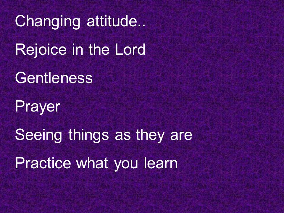 Changing attitude..