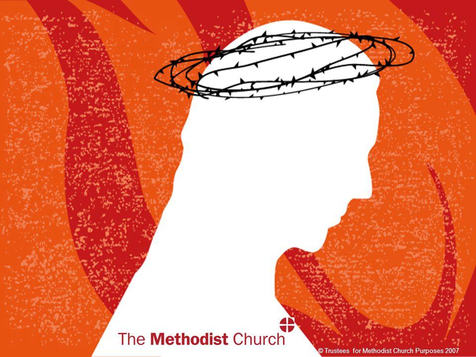 © Trustees for Methodist Church Purposes 2007