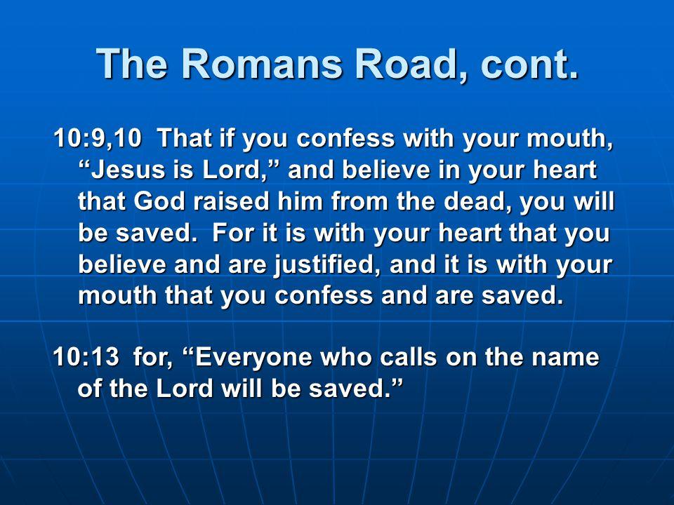 The Romans Road, cont.