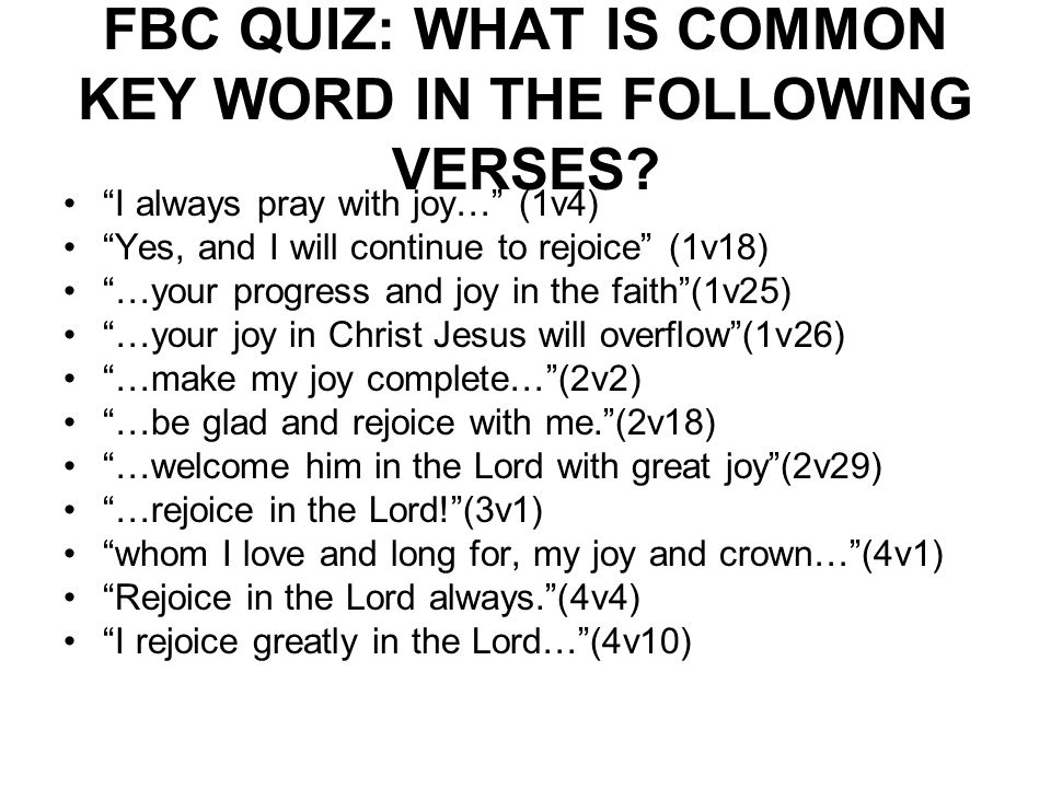 FBC QUIZ: WHAT IS COMMON KEY WORD IN THE FOLLOWING VERSES.