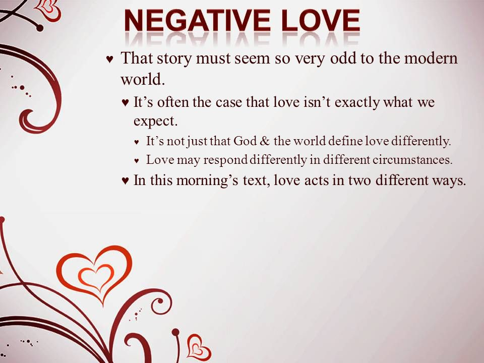 ♥ Love does not boast.♥ The Gr word literally means to be a windbag.