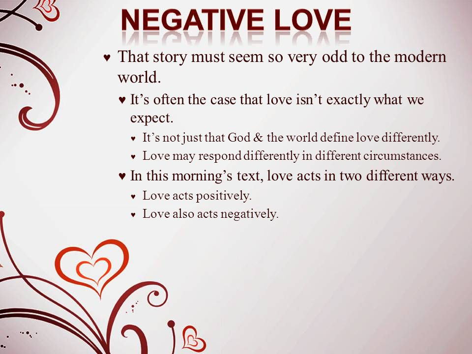 ♥ Love is not arrogant.♥ The idea of boasting naturally leads to arrogance.