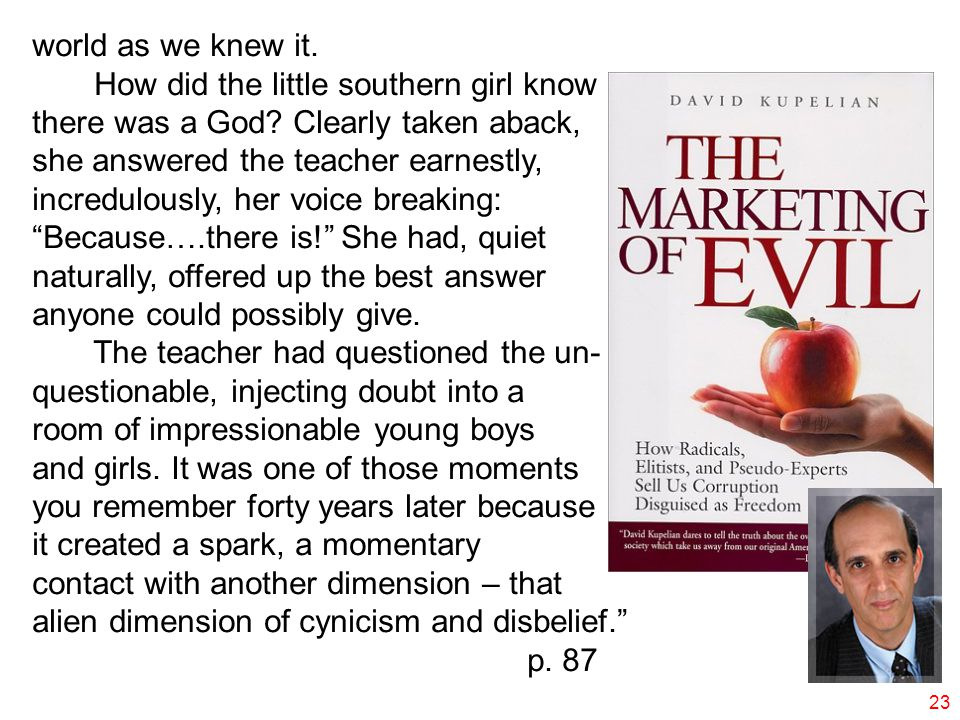 world as we knew it.How did the little southern girl know there was a God.