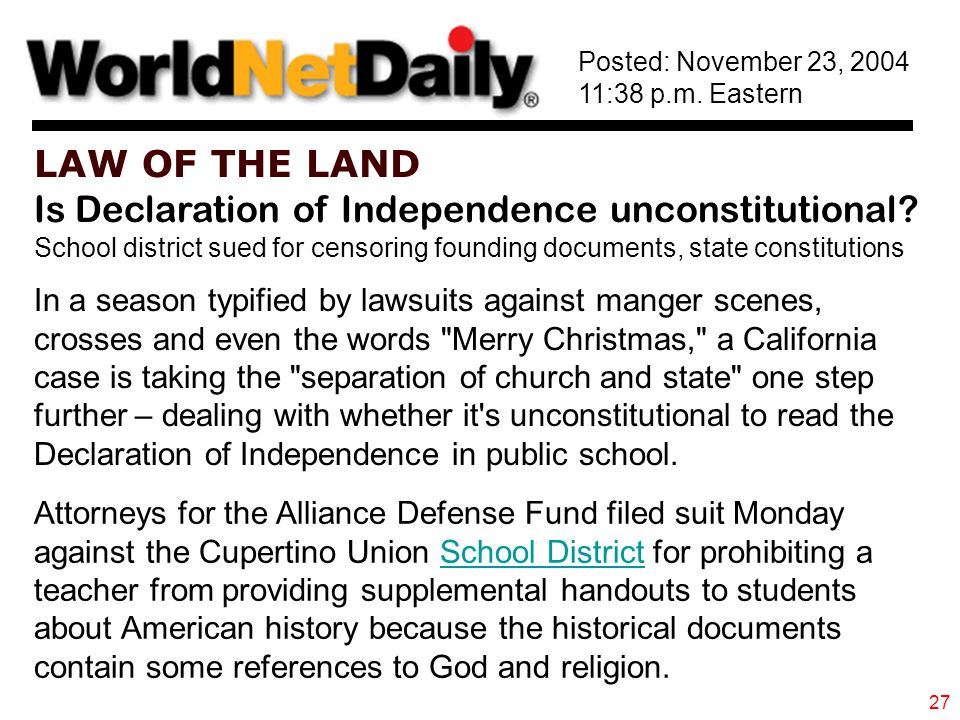 LAW OF THE LAND Is Declaration of Independence unconstitutional.