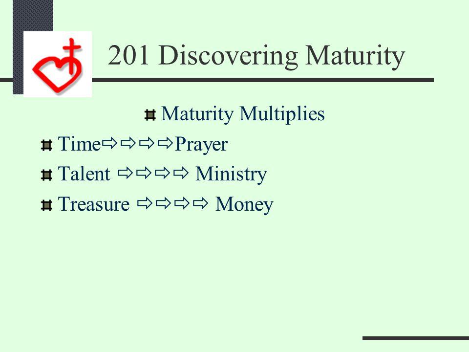201 Discovering Maturity Prayer—Spiritual Resource Tithe—Material Resource Cell--Human Resource