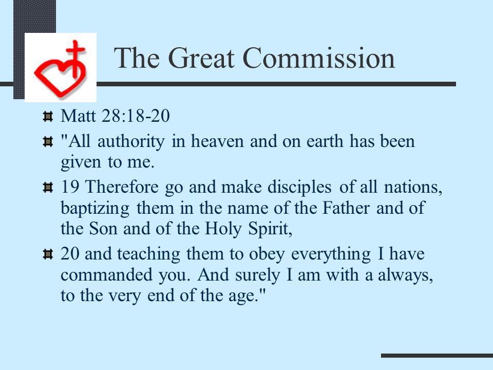 The Great Commission Matt 22:37-39 37 Jesus replied: