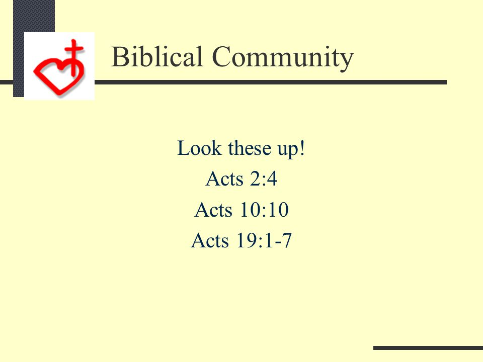 Biblical Community Heb 6:4-6 4 It is impossible for those who have once been enlightened, who have tasted the heavenly gift, who have shared in the Ho