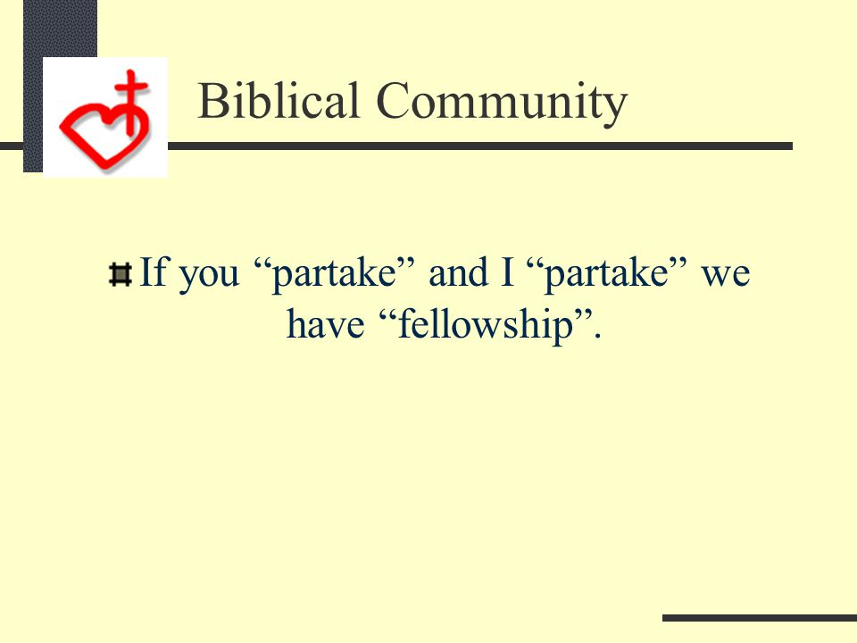 Biblical Community Partakers of God's Authority Chastening Discipline Heb 12:8 8If you are not disciplined (and everyone undergoes discipline), then you are illegitimate children and not true sons.