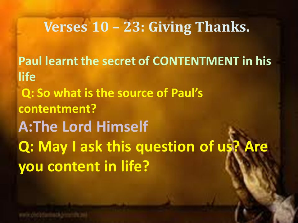 Verses 10 – 23: Giving Thanks.
