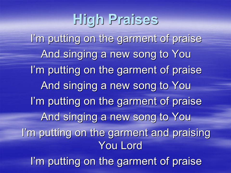 High Praises YeahYeahYeah Make a joyful noise (to the King)