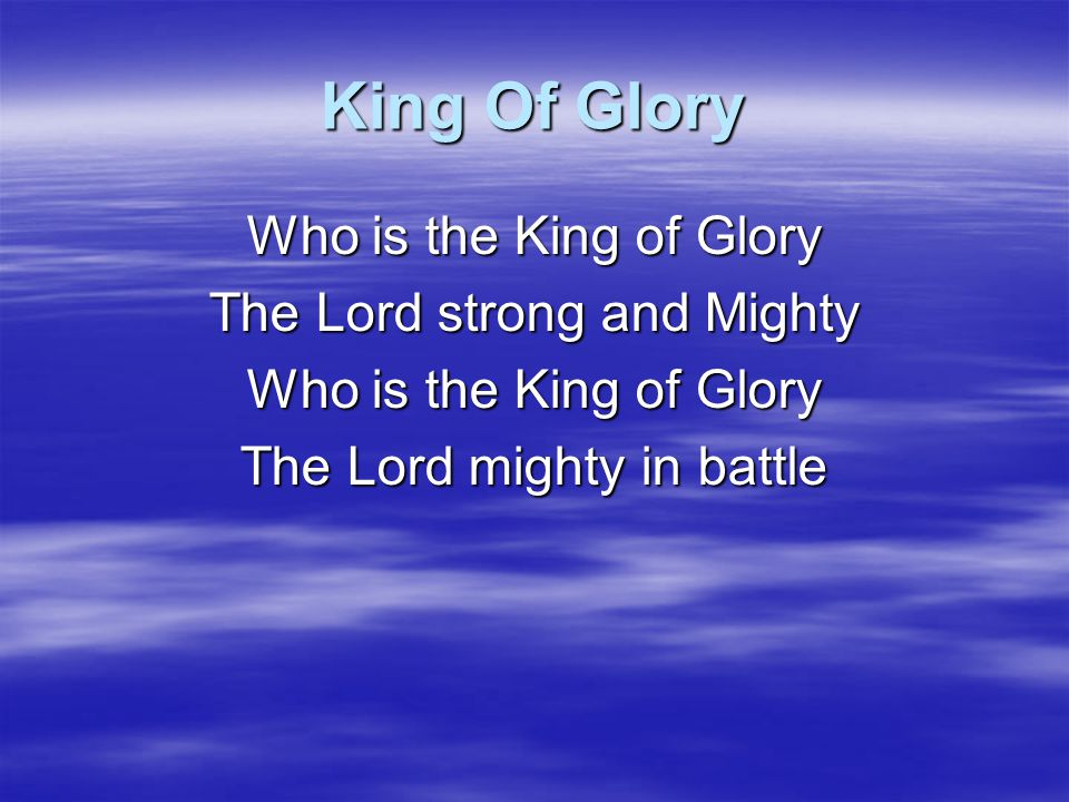 King Of Glory For this is a generation Of those who seek His face And we shall lift our voices And declare The wonders of the Lord