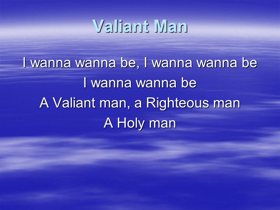 Valiant Man I want to be in You forever Son of God and Author of life Help me oh Lord to be In You, In You, In You, In You, In You