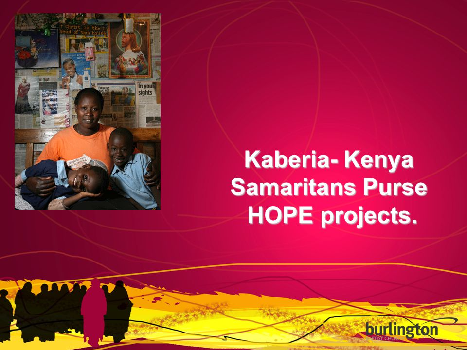 Kaberia- Kenya Samaritans Purse HOPE projects. HOPE projects.
